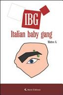 IBG Italian Baby Gang