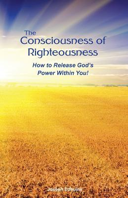 The Consciousness of Righteousness