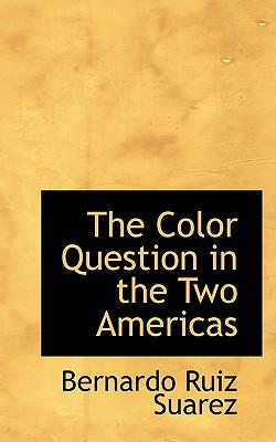 The Color Question in the Two Americas