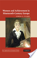Women and Achievement in Nineteenth-Century Europe