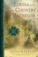 Louisa and the Country Bachelor