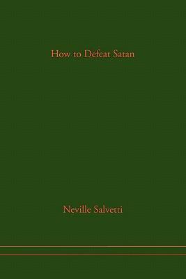 How to Defeat Satan