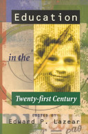 Education in the twenty-first century