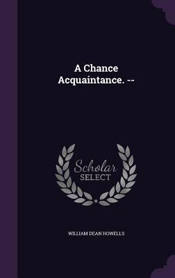A Chance Acquaintanc...