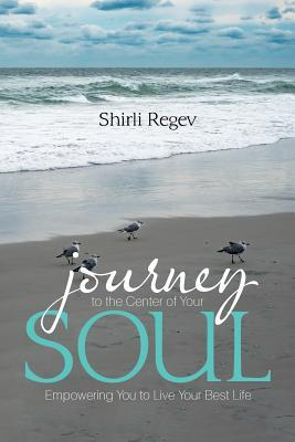 Journey to the Center of Your Soul