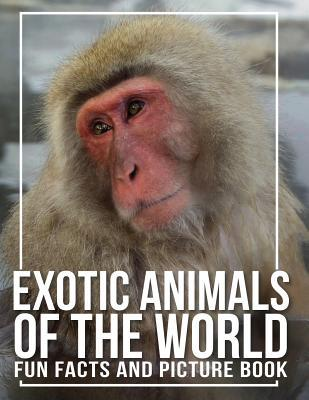 Exotic Animals of the World