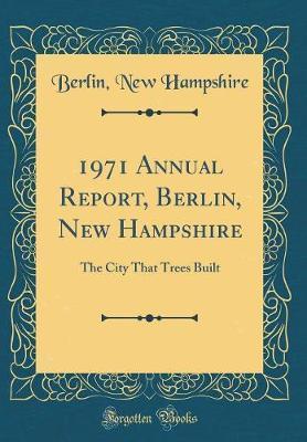 1971 Annual Report, ...
