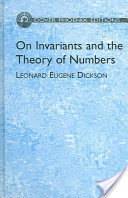 On Invariants and the Theory of Numbers