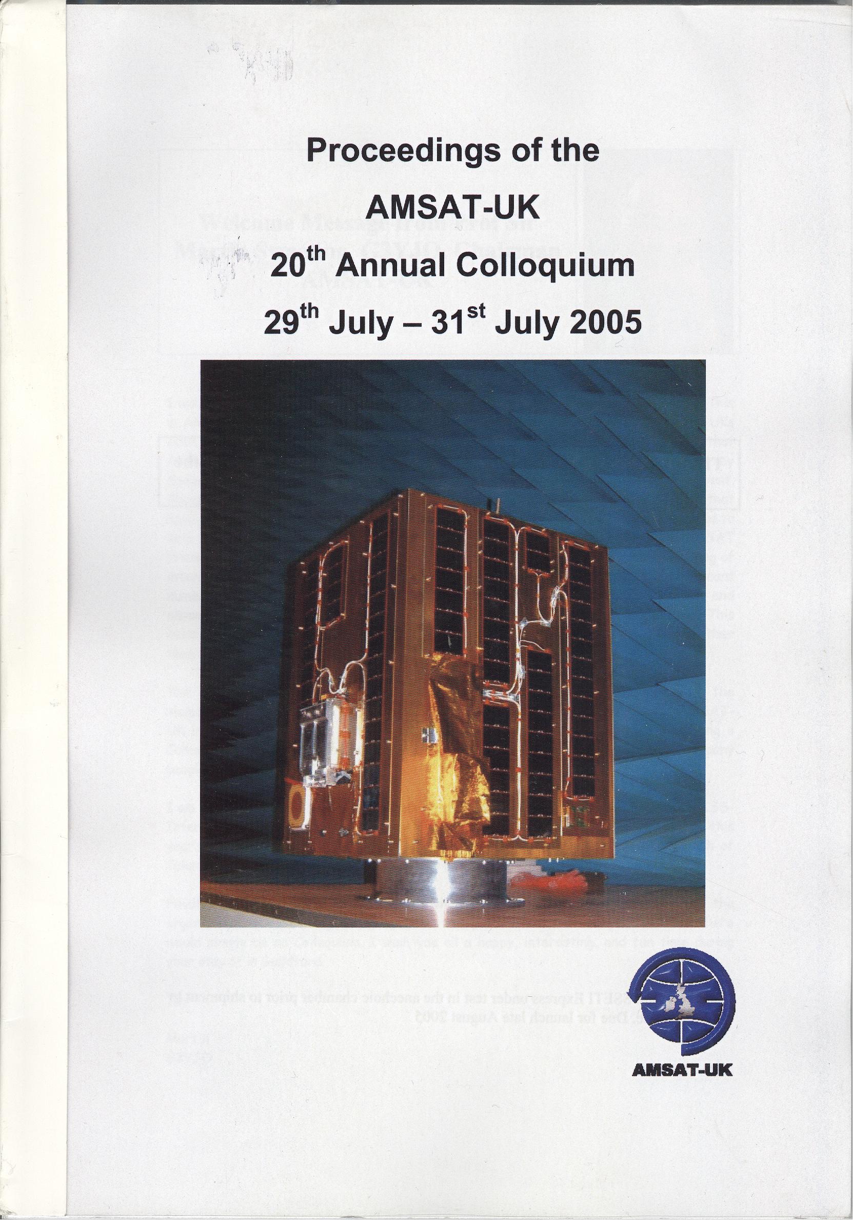 The Proceedings of the 20th AMSAT-UK Colloquium 2005