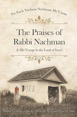 The Praises of Rabbi Nachman