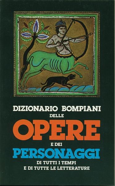Dizionario Bompiani delle opere e dei personaggi