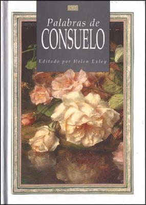 Palabras De Consuelo / Words on Comfort
