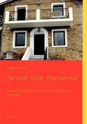 Se son' rose, fioriranno!