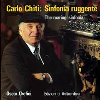 Carlo Chiti the Roaring Sinfonia