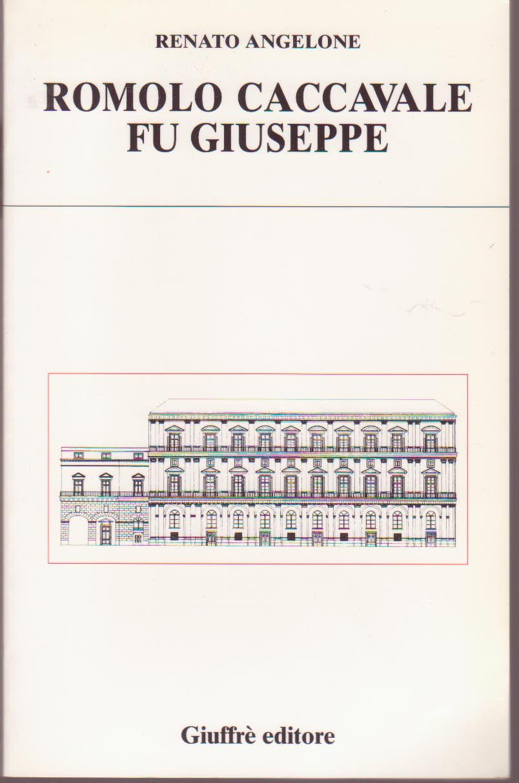 Romolo Caccavale fu Giuseppe
