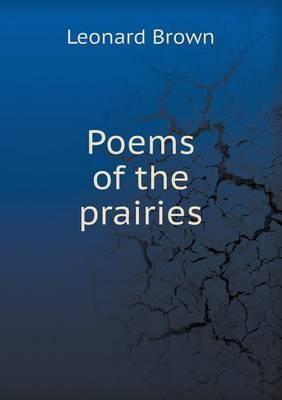 Poems of the Prairies