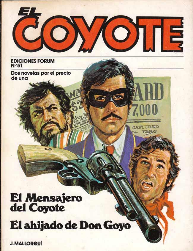 El mensajero del Coyote / El ahijado de Don Goyo