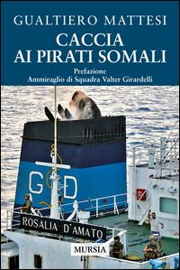 Caccia ai pirati somali