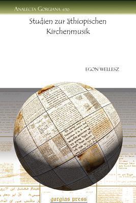 Studien Zur Athiopischen Kirchenmusik