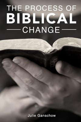 The Process of Biblical Change