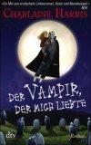 Der Vampir, der mich liebte.