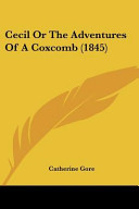 Cecil Or the Adventures of a Coxcomb (1845)