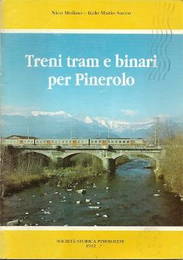 Treni, tram e binari per Pinerolo