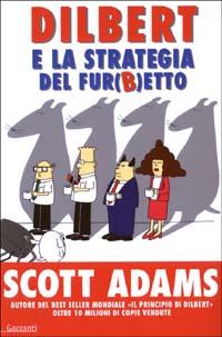 Dilbert e la strategia del fur(b)etto