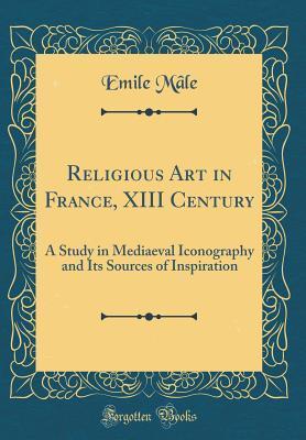 Religious Art in France, XIII Century
