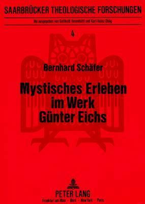 Mystisches Erleben im Werk Günter Eichs