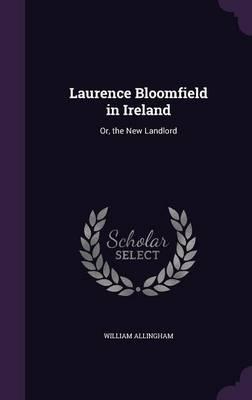 Laurence Bloomfield in Ireland