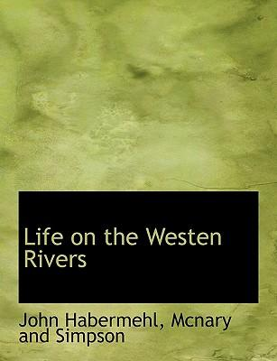 Life on the Westen Rivers