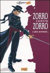 Zorro contro Zorro e altre avventure