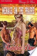 Menage on the Prairie