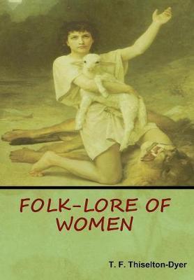Folk-Lore of Women