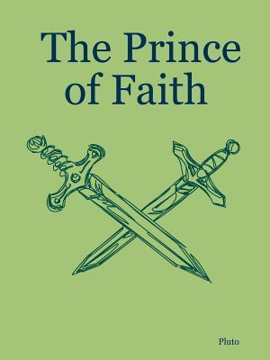 The Prince of Faith