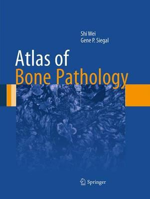 Atlas of Bone Pathology