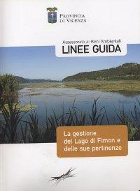 Linee guida per la gestione del lago di Fimon e delle sue pertinenze