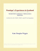 Penelope's Experiences in Scotland (Webster's German Thesaurus Edition)