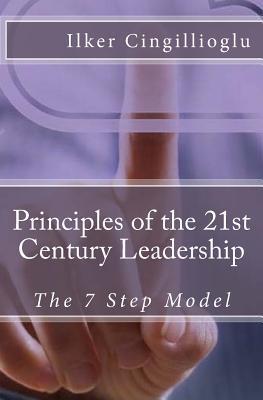 Principles of the 21st Century Leadership