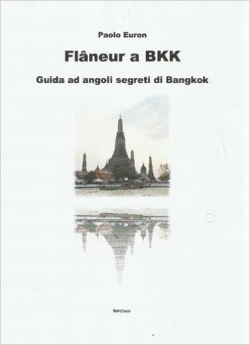 Flâneur a BKK