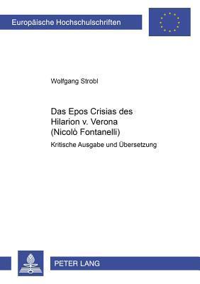 Das Epos Crisias Des Hilarion V. Verona