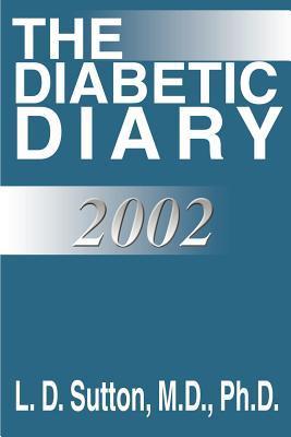 The Diabetic Diary, 2002