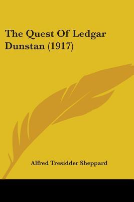 The Quest of Ledgar Dunstan (1917)