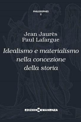 Idealismo e materialismo nella concezione della storia