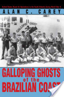Galloping Ghosts of the Brazilian Coast