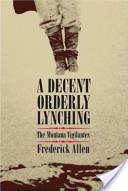A Decent, Orderly Lynching