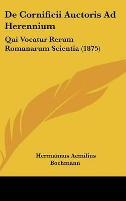 de Cornificii Auctoris Ad Herennium