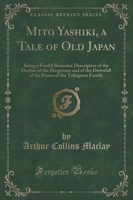 Mito Yashiki a Tale ...