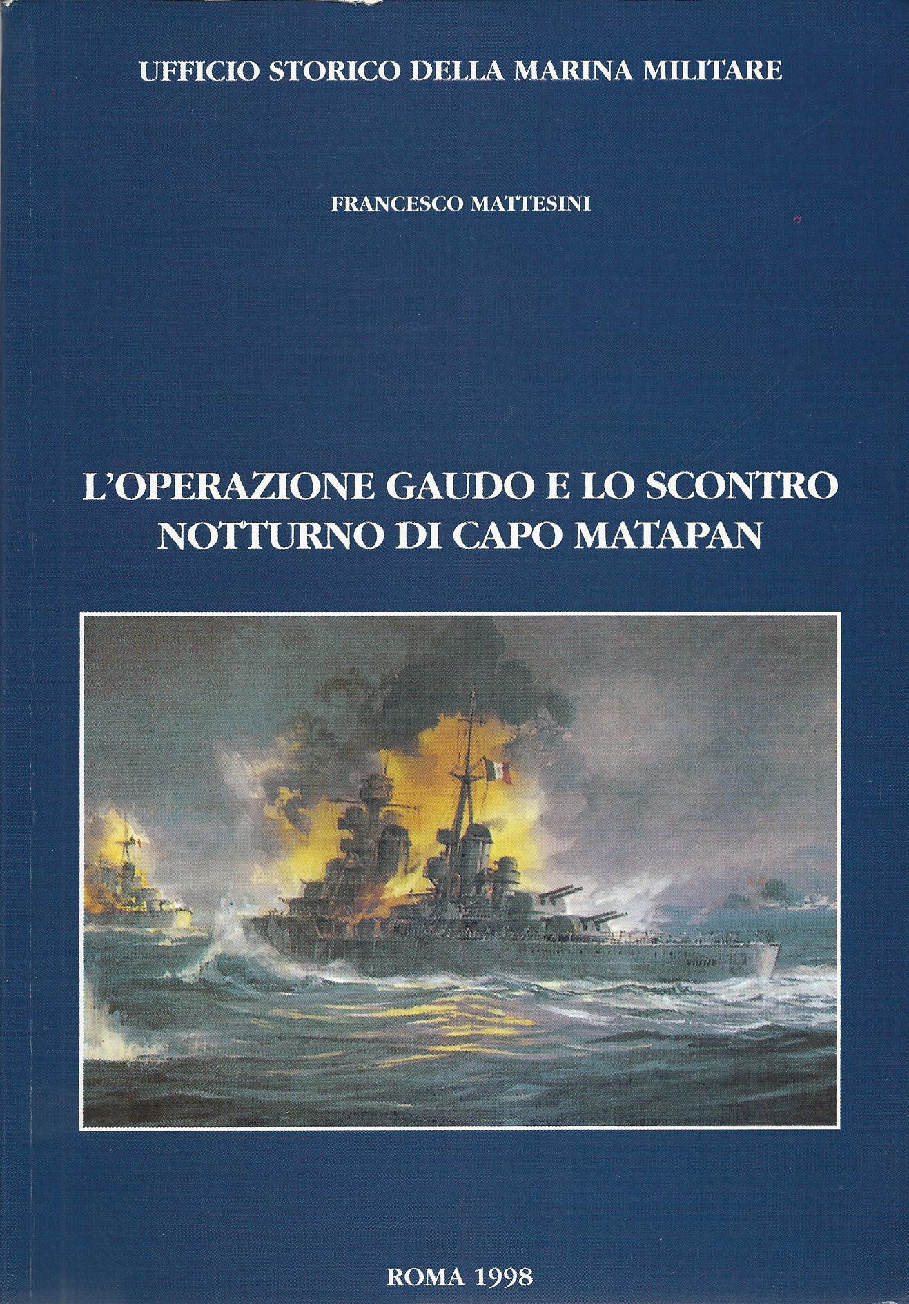L'operazione Gaudo e lo scontro notturno di Capo Matapan